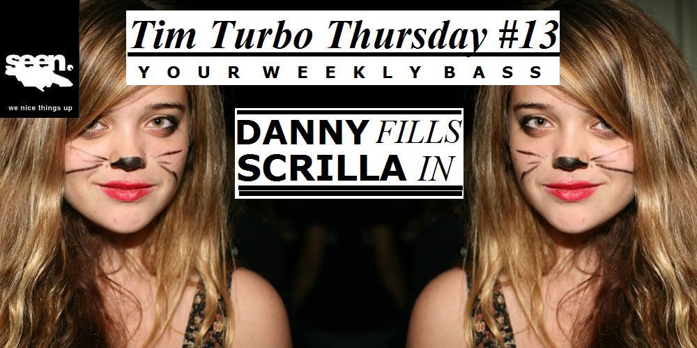 Danny Scrilla - TTT #13