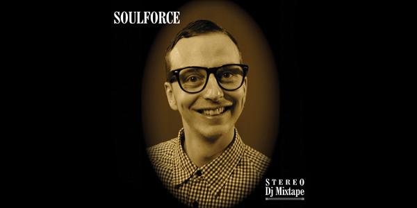 SoulForce Stereo DJ Mixtape