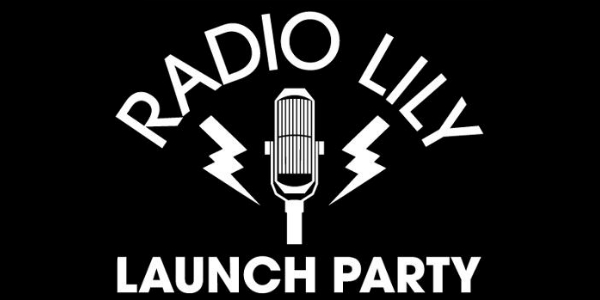 Radio Lily launch