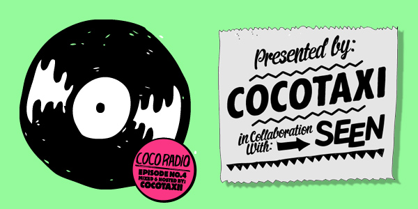 SEEN presents Cocoradio #4